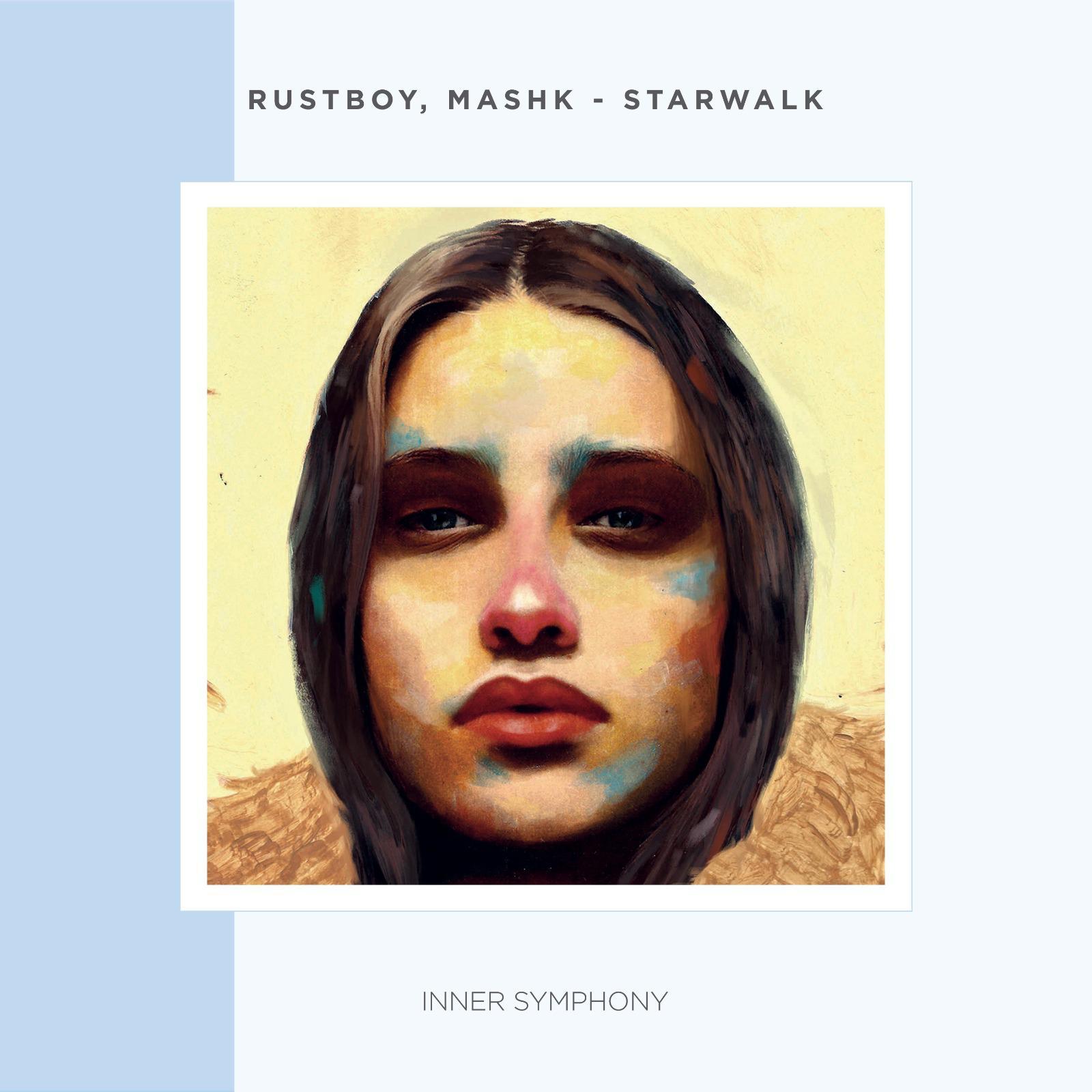 Rustboy, Mashk – Starwalk EP